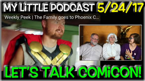 My Little Podcast | Let's Talk Comicon & Cosplays!