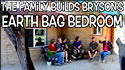 full version - long length - of complete building of bry's earth bag building from beginning to end all in one setting